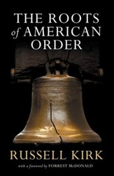The Roots of American Order / Digital original - eBook