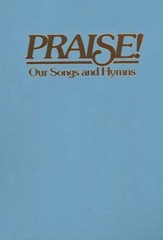 Praise! Our Songs and Hymns (KJV Dawn Blue)