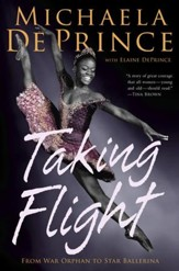 Taking Flight: From War Orphan to Star Ballerina - eBook