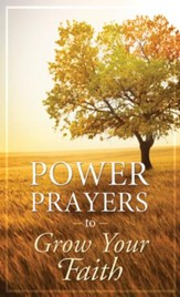 Power Prayers to Grow Your Faith - eBook