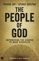 The People of God: Empowering the Church to Make Disciples - eBook