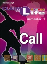 Claim the Life Call Sem 1: Responding to God's Call Leader's Guide w/ CD - Semester 1