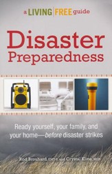 Disaster Preparedness: A Living Free Guide
