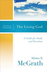 The Living God: A Guide for Study and Devotion - eBook