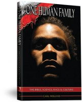 One Human Family: The Bible, Science, Race and Culture