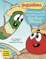 Tomato Sawyer and Huckleberry Larry's Big River Rescue