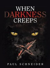 When Darkness Creeps - eBook