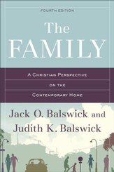 The Family: A Christian Perspective on the Contemporary Home - eBook
