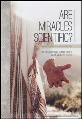 Are Miracles Scientific?