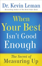 When Your Best Isn't Good Enough: The Secret of Measuring Up - eBook