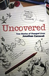 Uncovered: True stories of changed lives - eBook