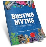 Busting Myths: 30 PH.D Scientists Who Believe the Bible and its Account of Origins