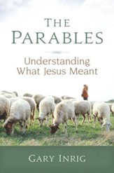 The Parables: Understanding What Jesus Meant - eBook