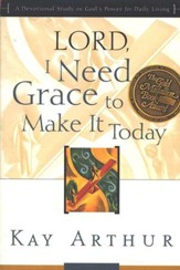 Lord, I Need Grace to Make It - Slightly Imperfect