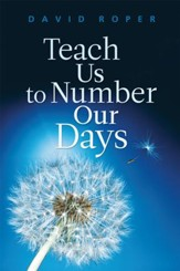 Teach Us to Number Our Days - eBook