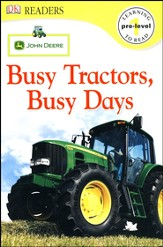 DK Readers, Pre-Level 1: John Deere: Busy Tractors, Busy Days