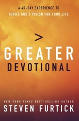 Greater Devotional: Forty Days to Igniting God's Vision for Your Life - eBook