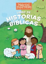 Libro de Historias B&iblicas  (Little Words Matter™ Bible Storybook)