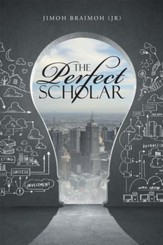 The Perfect Scholar - eBook