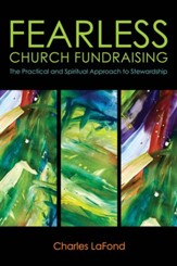 Fearless Church Fundraising: The Practical and Spiritual Approach to Stewardship - eBook