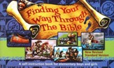 Finding Your Way Through the Bible: A self-instruction book for middle and older elementary students