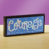Courage Plaque