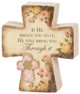 If He Brings You To It, He Will Bring You Through It Plaque