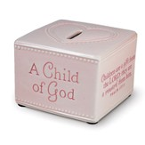 A Child of God Bank, Pink