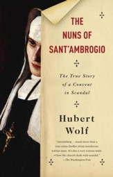 The Nuns of Sant'Ambrogio: A True Story - eBook