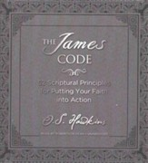 The James Code: 52 Scriptural Principles for Putting Your Faith into Action - unabridged audio book on CD