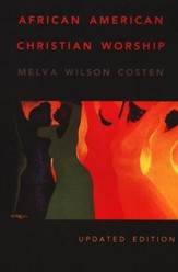 African American Christian Worship: Second Edition