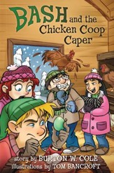 Bash and the Chicken Coop Caper - eBook