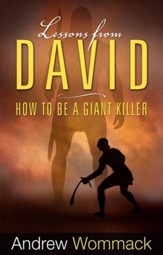 Lessons from David: How to Be a Giant Killer - eBook