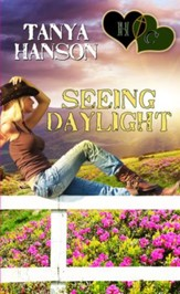 Seeing Daylight: Novella - eBook