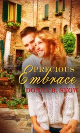 Precious Embrace: Short Story - eBook