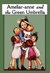 Ameliar-anne and the Green Umbrella - eBook