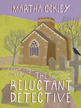 The Reluctant Detective: A Faith Morgan Mystery - eBook