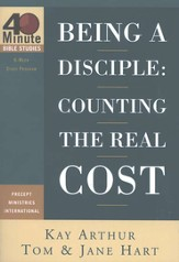 40 Minute Studies; Being a Disciple: Counting the Real Cost