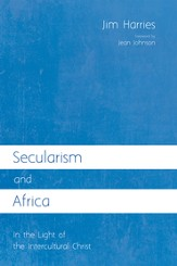 Secularism and Africa: In the Light of the Intercultural Christ