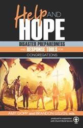 Help and Hope: Disaster Preparedness and Response Tools for Congregations - eBook