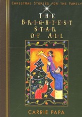 The Brightest Star of All: And Other Christmas Stories
