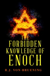 The Forbidden Knowledge of Enoch - eBook