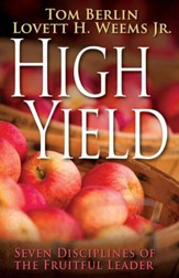 High Yield: Seven Disciplines of the Fruitful Leader - eBook