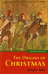 The Origins of Christmas, Revised Edition