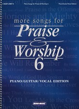 More Songs for Praise & Worship 6: Sing-along Edition (Piano/Guitar/Vocal)
