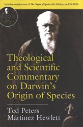 Theological and Scientific Commentary on Darwin's Origin of Species with CD-ROM
