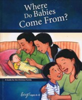 Where Do Babies Come From?: For Boys Ages 6-8, revised & updated