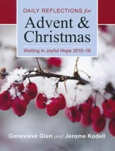 Waiting in Joyful Hope 2015-16: Daily Reflections for Advent and Christmas