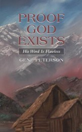 Proof God Exists: His Word Is Flawless - eBook