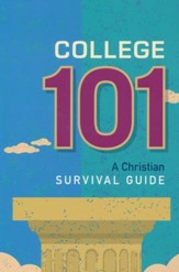 College 101: A Christian Survival Guide